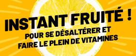 Instant fruité