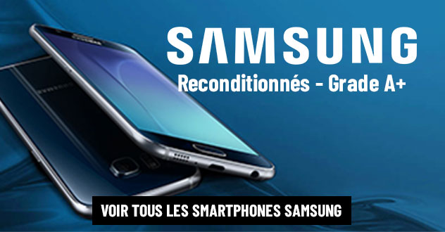 Smartphones Samsung recondtionnés
