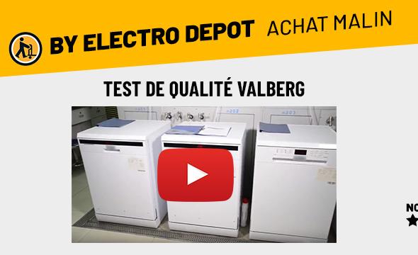 Vidéo test qualité VALBERG